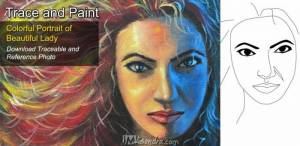 Reference Photos and Traceable for Colorful Portrait Painting of Beautiful Lady